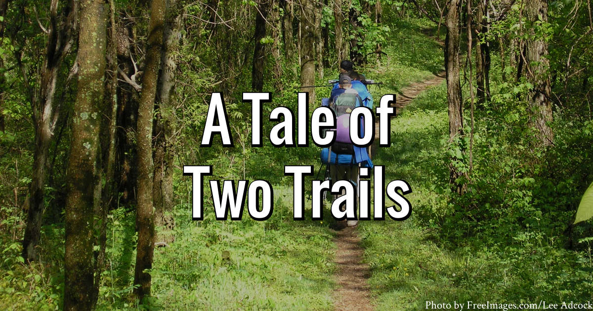 A Tale of Two Trails